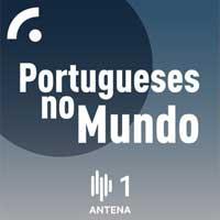 Portugueses no Mundo by RTP Antena 1
