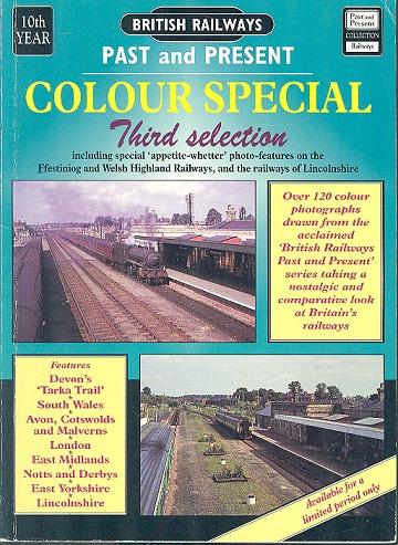 British Railways Past and Present Colour Special Third ...