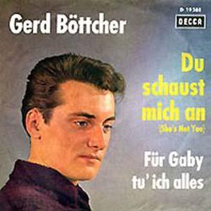 Albumcover Gerd Böttcher - Du schaust mich an (Shes Not you) / Für Gaby tu ich alles