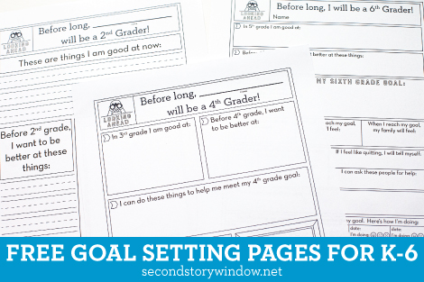 Free Goal Setting Pages for K-6