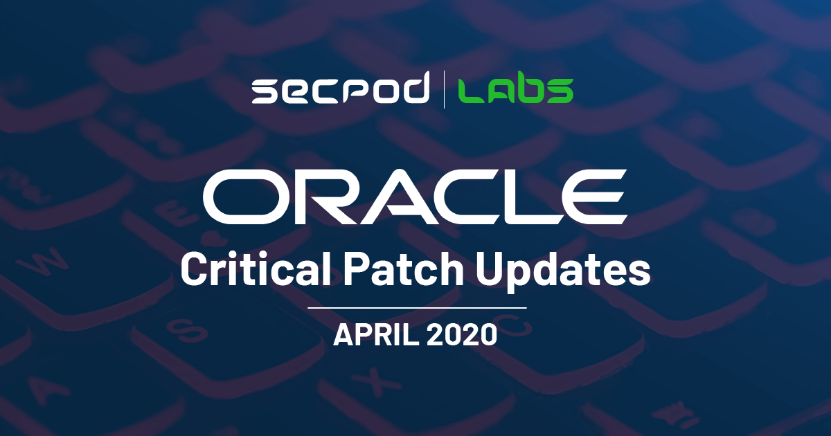 Oracle Critical Updates April 2020