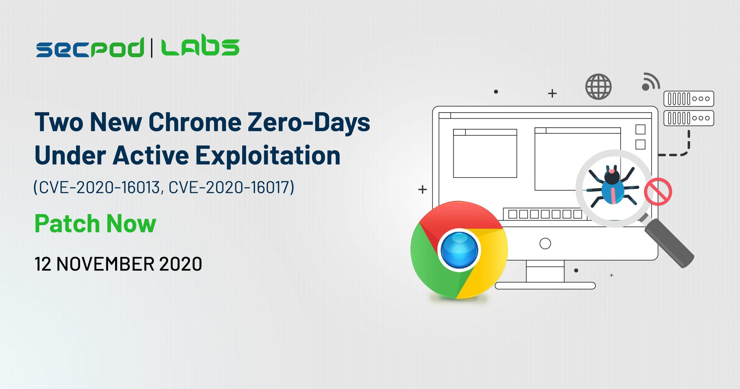 Google Chrome Under Active Exploitation With Two Zero-Days!