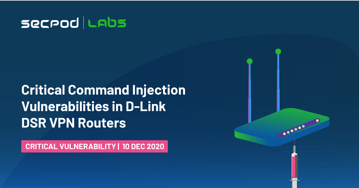Critical Command Injection Vulnerabilities in D-Link DSR VPN Routers