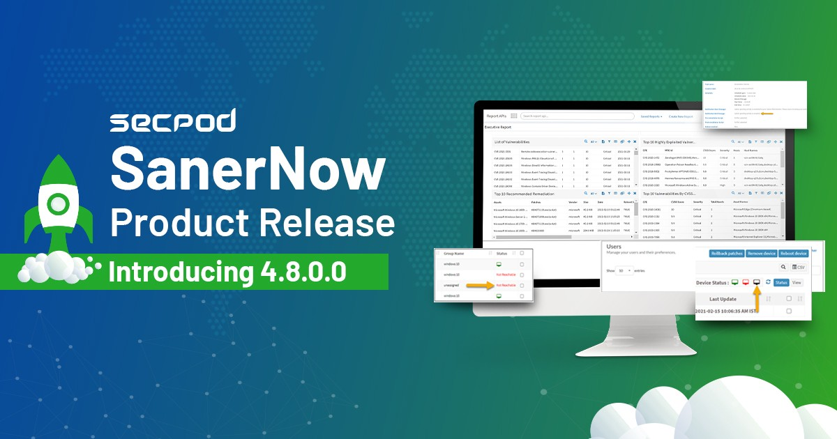 Explore what's new in SanerNow 4.8.0.0