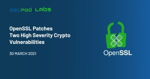 OpenSSL Patches Two High Severity Crypto Vulnerabilities