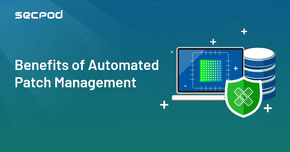 You are currently viewing The Benefits of Automated Patch Management