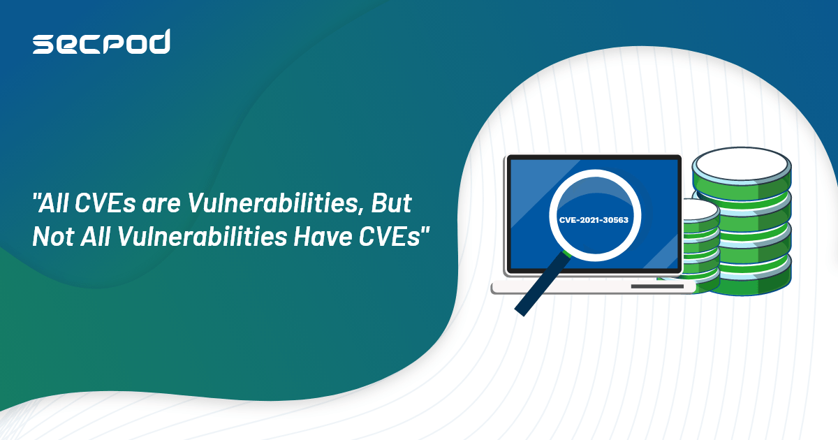 You are currently viewing Why Is It Important To Manage Vulnerabilities Beyond CVEs?