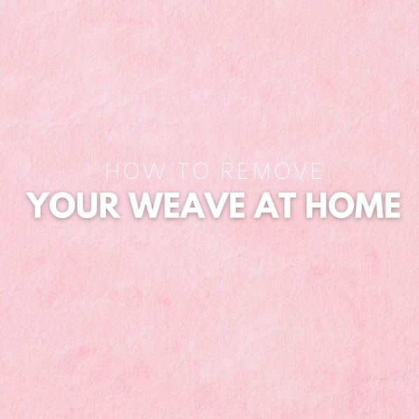 how to remove a weave