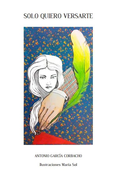 solo quiero versarte libro de poemas de Antonio García Corbacho