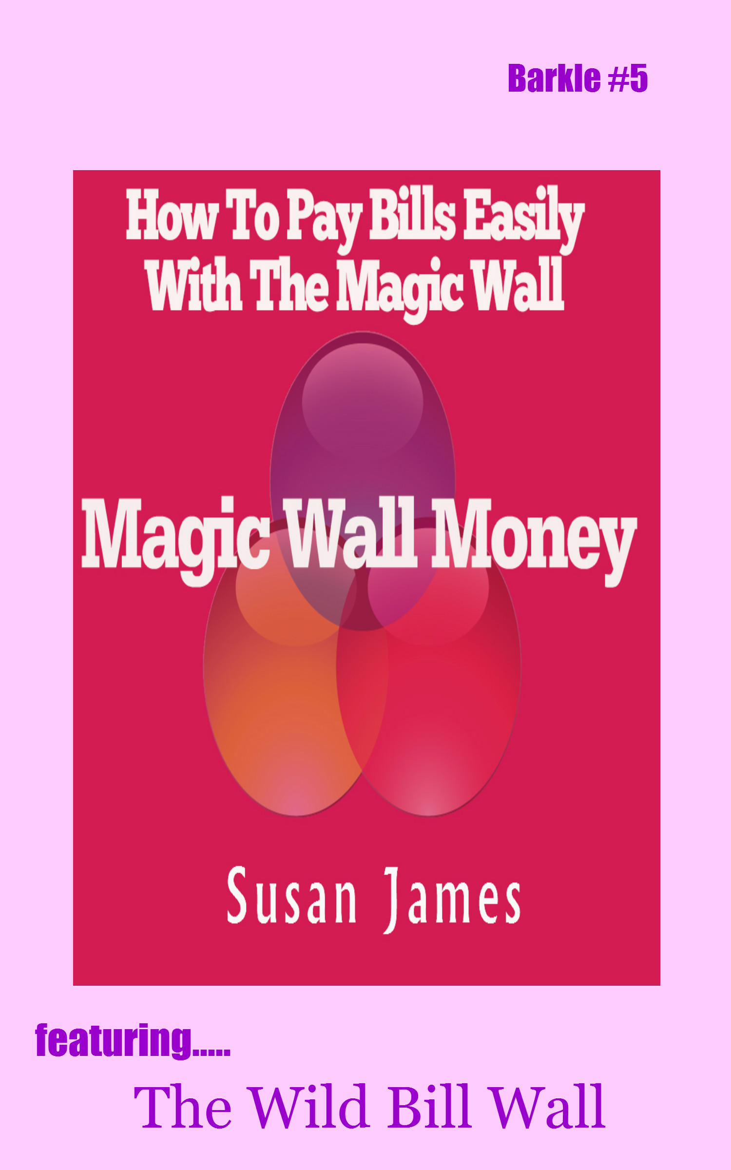 How To Pay Bills Easily w/The Magic Wall