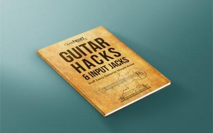 Guitar Hacks & Input Jacks