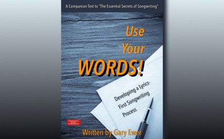 Use Your Words! Developing a Lyrics-First Songwriting Process