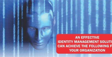 An Effective Identity Management Solution