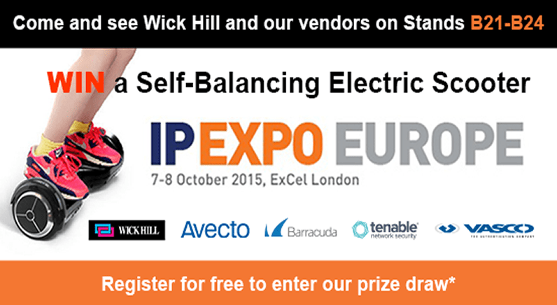 Join Wick Hill and our Award-Winning vendors at IP EXPO