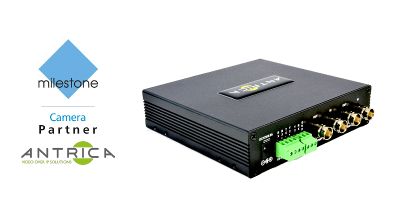 Antrica's new IP Encoder has partnered with Milestone's XProtect®