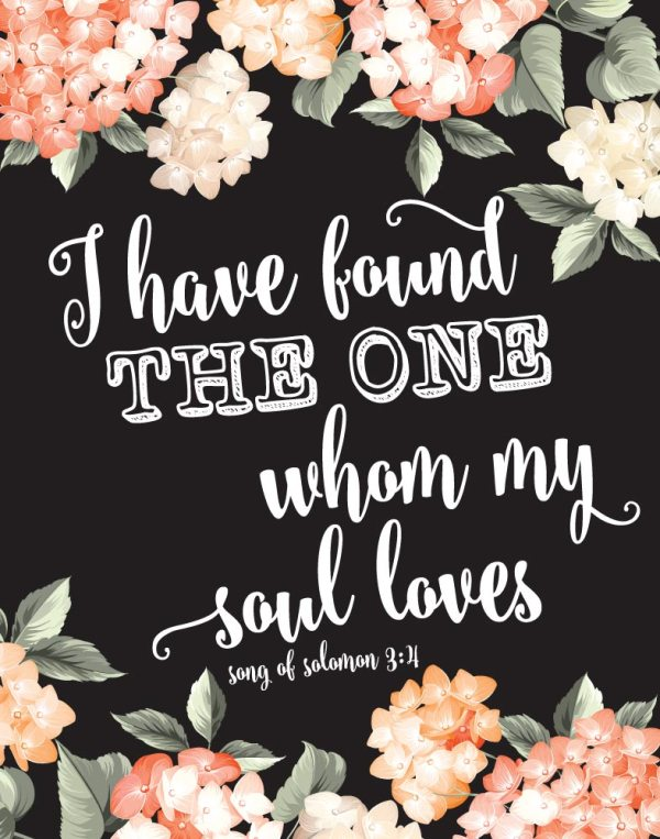 I have found the one my soul loves - Song of Solomon 3:4