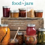 naturally sweet food in jars book review