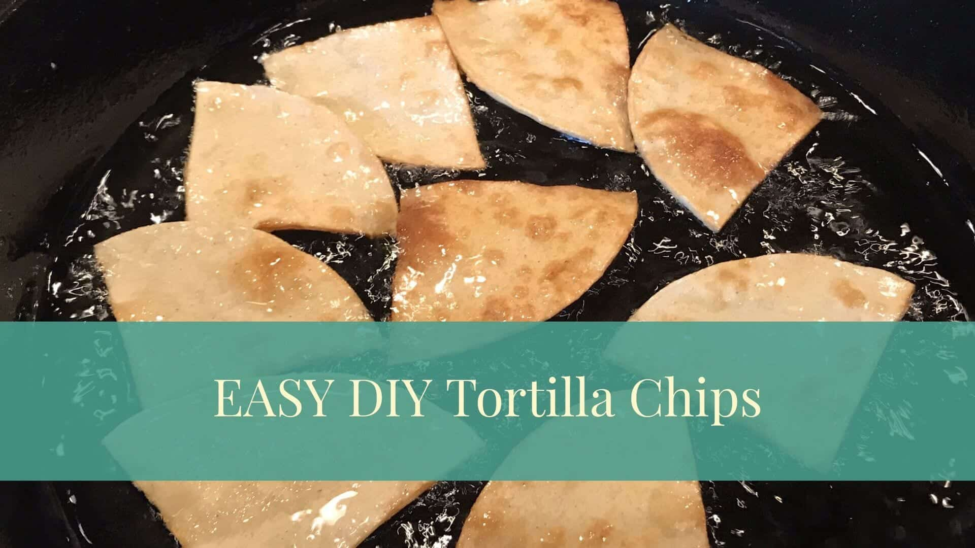 EASY DIY Tortilla Chips!