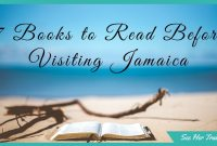 Get in the Mood! 7 Books to Read Before Your Trip to Jamaica