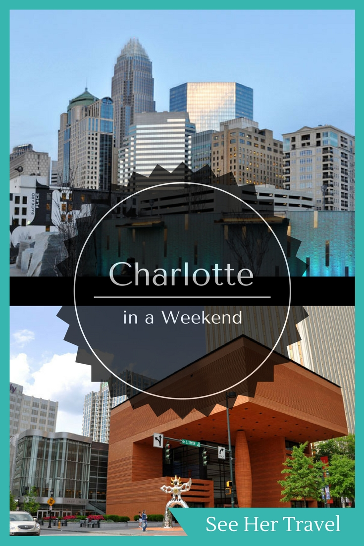 A weekend in Charlotte North Carolina will bring visitors into one of the coolest cities in the American South, with great eats, museums and local history!
