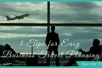 3 Things to Remember When Booking Business Travel if You're a PA