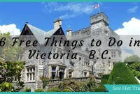 6 Free Things to Do in Victoria British Columbia