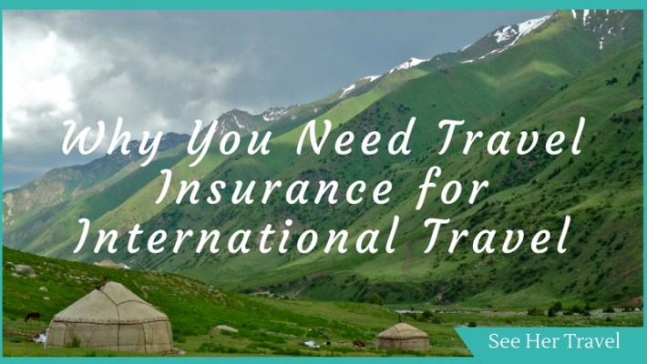 Should I Buy Travel Insurance? Yes! Find out Why You Need Travel Insurance!