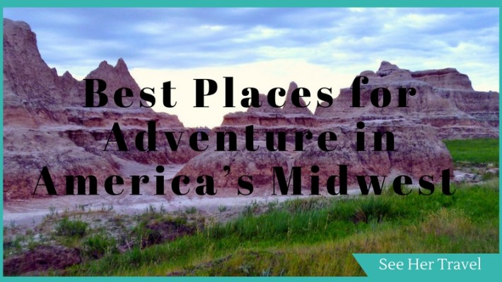 The Best Places for Adventure in America's Midwest