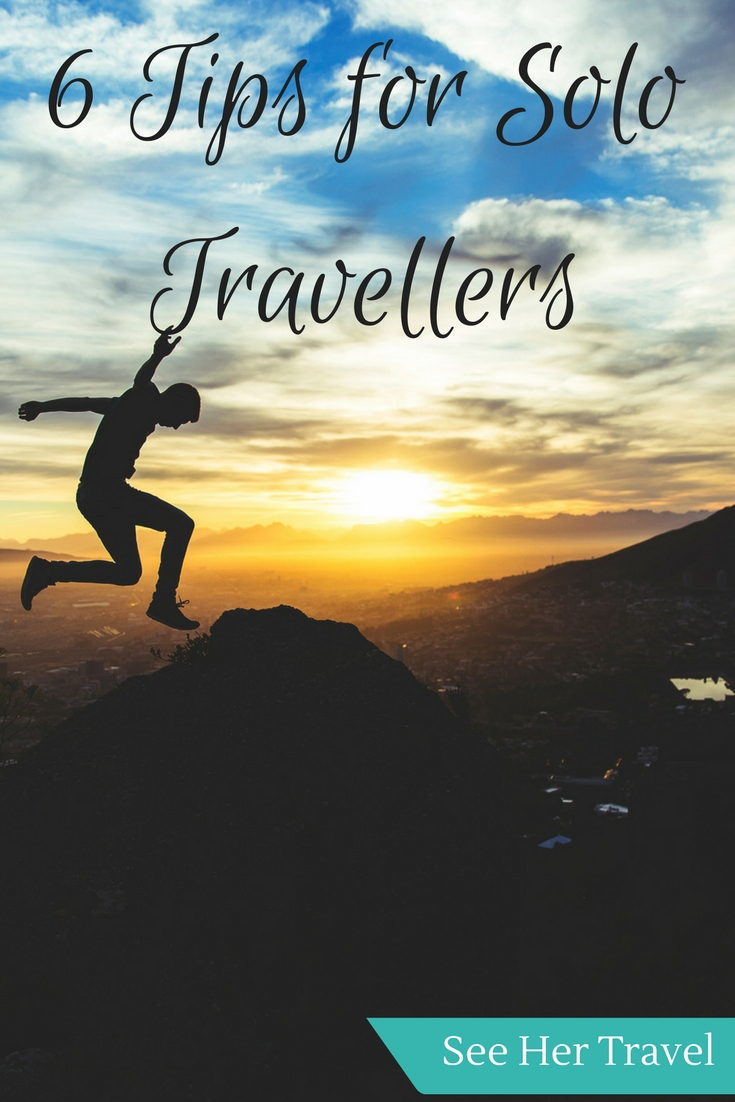 Solo travel is an amazing experience, but there will be bumps along the way. Here are 6 travel tips to long term solo travel to help you out when you are on the road!