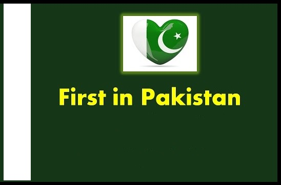 First in Pakistan History