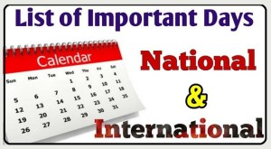 Important Dates and Days of the year