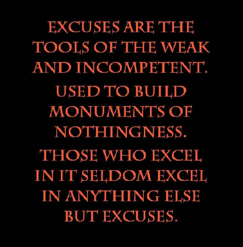 Lies Quotes Excuses And About