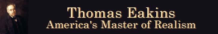 Thomas Eakins - America's Master of Realism