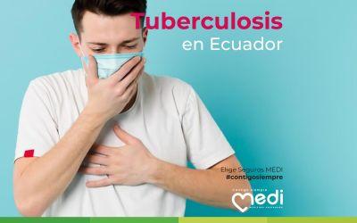 TUBERCULOSIS en Ecuador