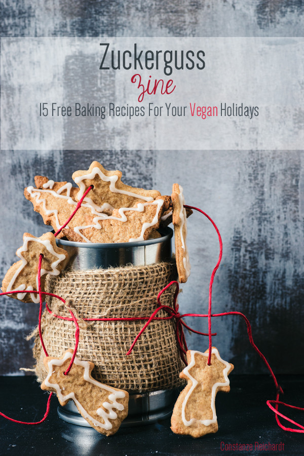 Zuckerguss Zine Free Baking Ebook |Contains 15 Vegan Baking recipes for the Holiday season and Christmas | seitanismymotor.com