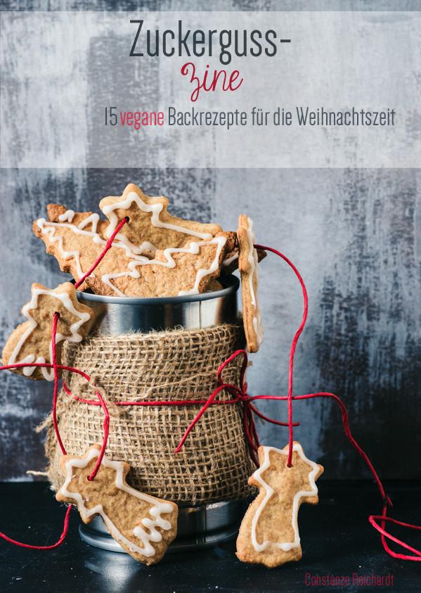 Zuckerguss-Zine | 15 vegane Backrezepte für die Weihnachtszeit | gratis Ebook |seitanismymotor.com/de