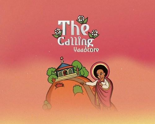 Yaadcore – The Calling