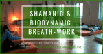Shamanic & BioDynamic Breath-Work - Workshop @ WAMOS-Zentrum (Hermannplatz U7/8) | Berlin | Berlin | Deutschland