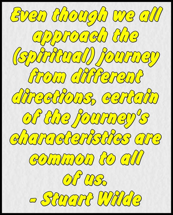 There are as many ways to discover who and what we are as there are individuals.