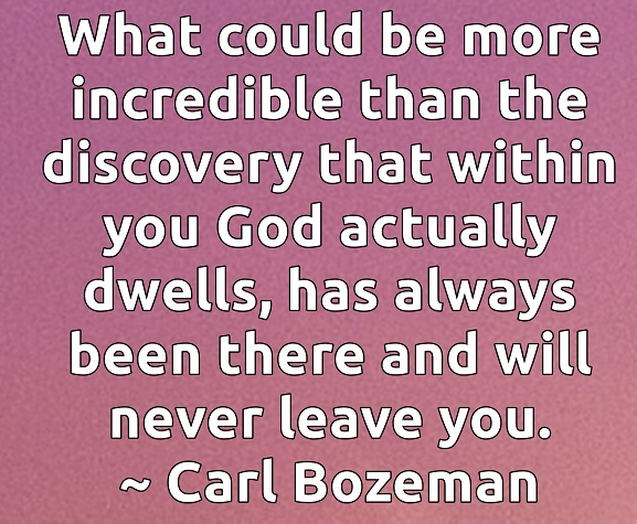 0526 When we finally discover the Truth of our being, it is more amazing than we could ever imagine.