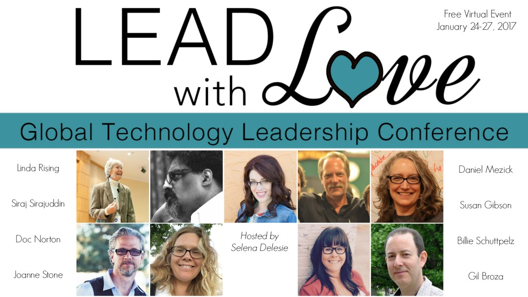 Lead With Love Global Technology Leadership Conference