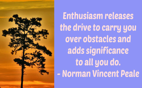 22 Enthusiasm Quotes To Fire You Up