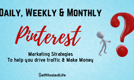 What to do on Pinterest Daily Weekly and Monthly to Increase traffic and money