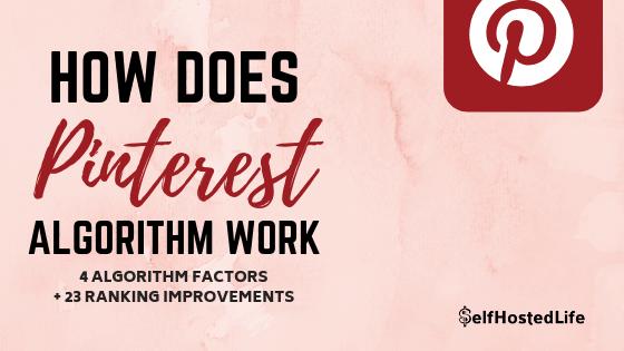 """How Does Pinterest Algorithm Work ? """"23 Algorithm Improvements to Rank High"""""""