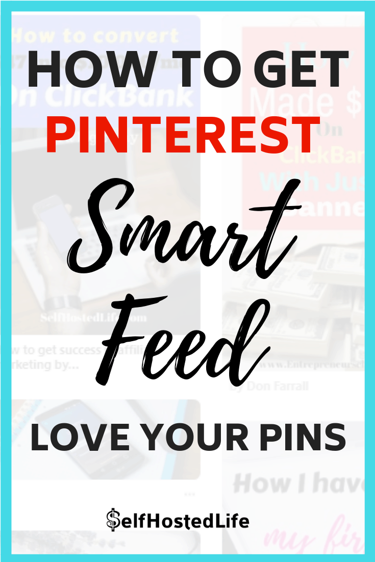 Pinerest Smart Feed tips for bloggers and pinterest marketers. Learn the how to get your pins shown on smart feed.