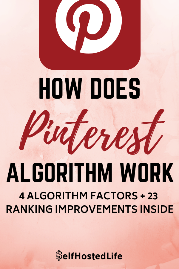 how does pinterest algorithm work and how to use Pinterest SEO for business marketing. learn the 4 major pinterest algorithm factors of 2018 and how to improve your ranking on PInterest