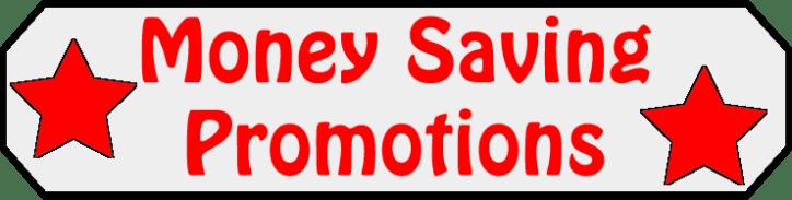 Money Saving Promotions sign