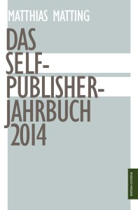 Matting_SelfPublisherJahrbuch2014_Cover_150202.indd