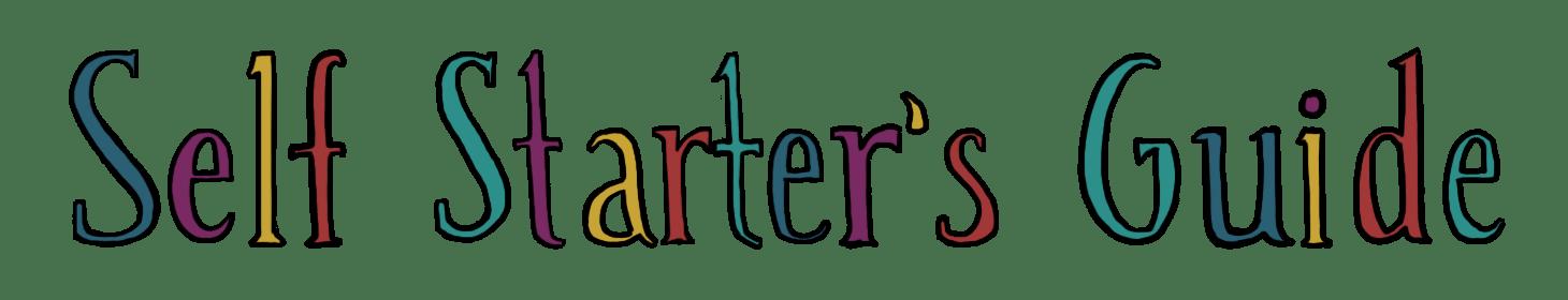 Self Starter's Guide