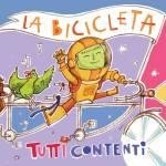 La Bicicleta : lo nuevo de TUTTI CONTENTI !!